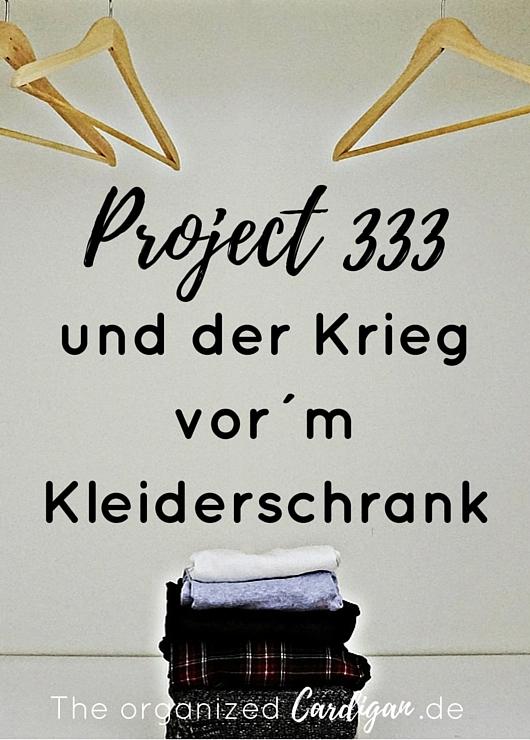Project333 und der Krieg vor´m Kleiderschrank by TOC