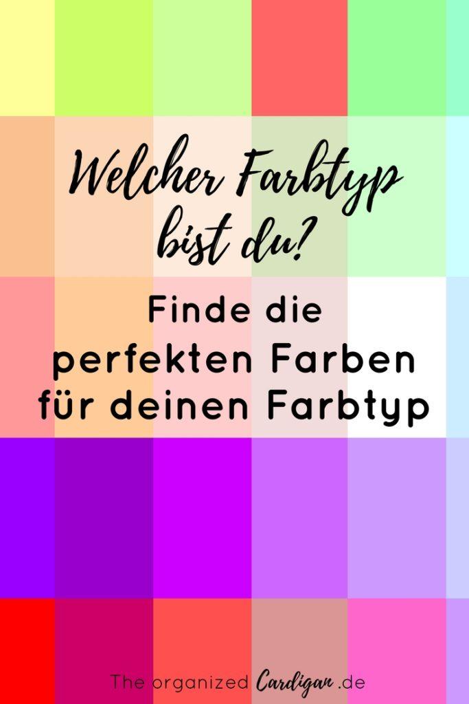 Welcher Farbtyp bist du - Finde die perfekten Farben für deinen Farbtyp. Wie ich meinen eigenen Farbtyp in einer Farbberatung gefunden habe