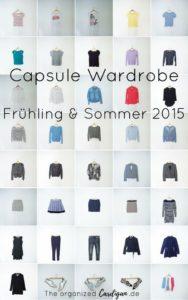 Spring and Summer Capsule Wardrobe 2015 Frühlings und Sommer Capsule Garderobe 2015