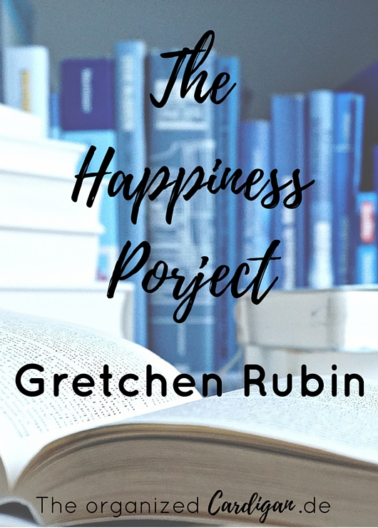 Gretchen Rubin Happiness Project Buchempfehlung by TOC