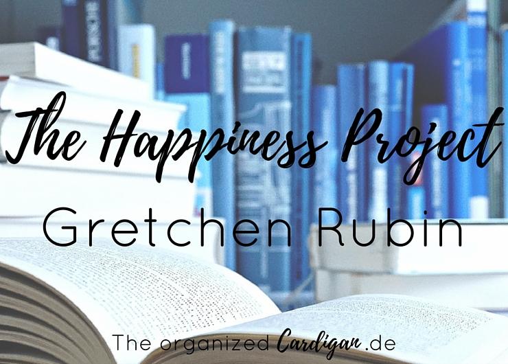 Buchtipp: The Happiness Project von Gretchen Rubin