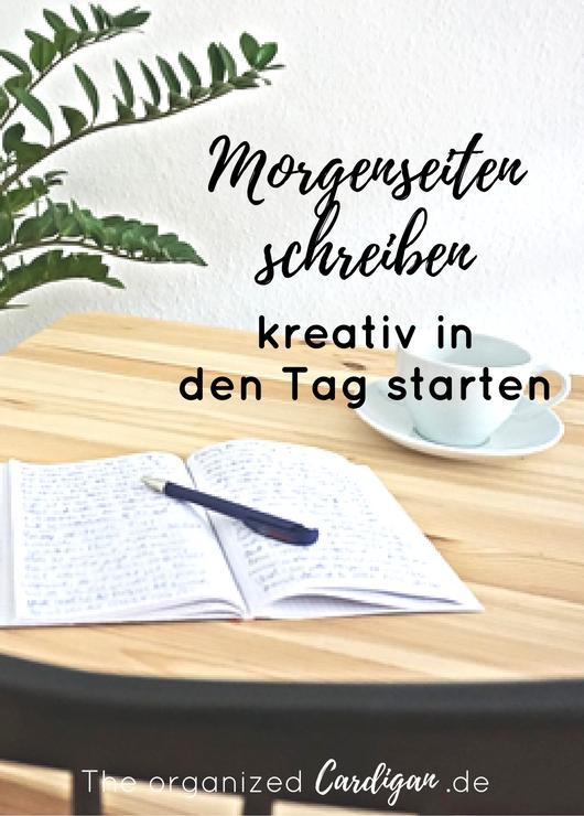 Morgenseiten schreiben - kreativ in den Tag starten mit Julia Cameron plus Buchempfehlung