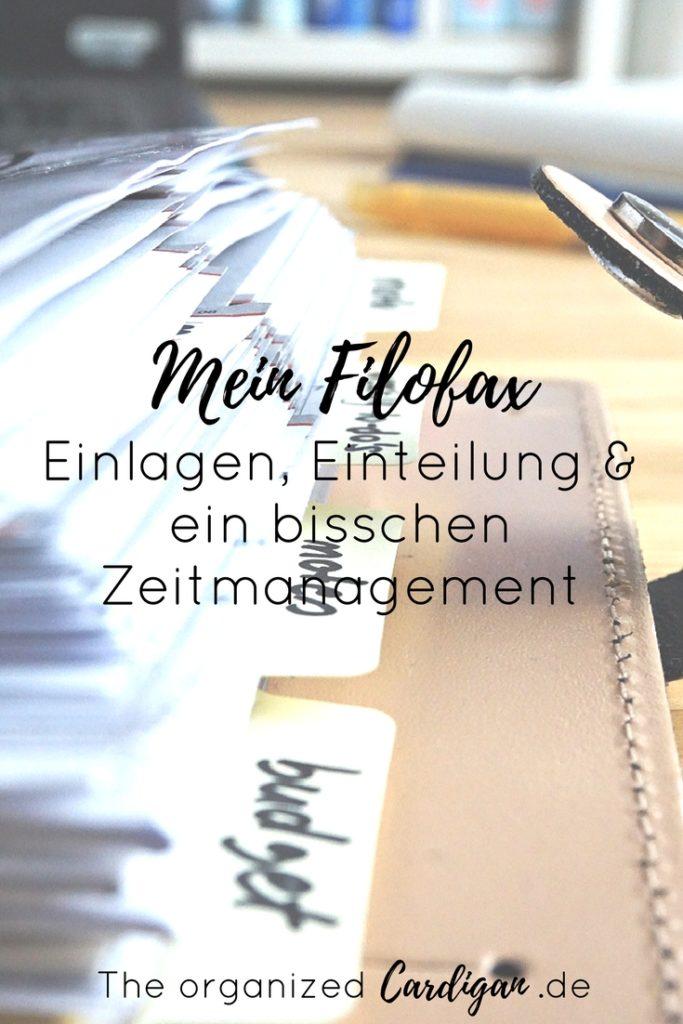 Mein Filofax - Einlagen, Einteilung und ein bisschen Zeitmanagement