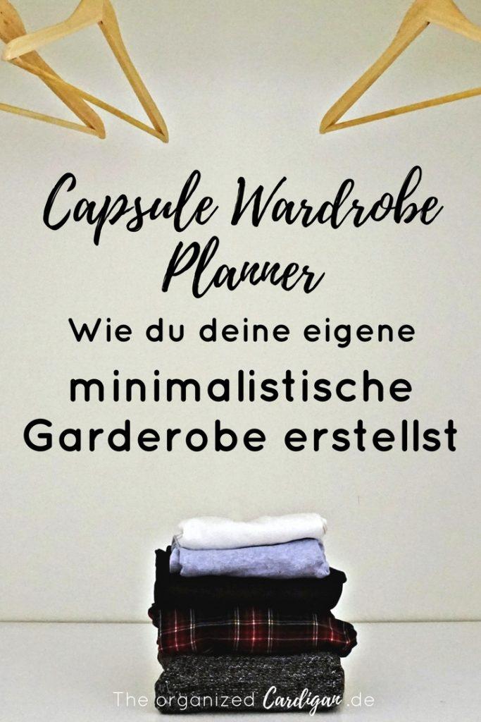 capsule wardrobe planner wie du deine eigene minimalistische garderobe erstellst the. Black Bedroom Furniture Sets. Home Design Ideas
