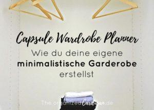 Capsule Garderoben Anleitung - Wie du dir deine eigene minimalistische Garderobe erstellst