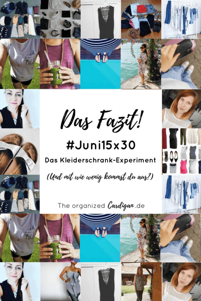 Capsule Garderobe extrem! #Juni15x30 - Das Fazit zum Kleiderschrank-Experiment