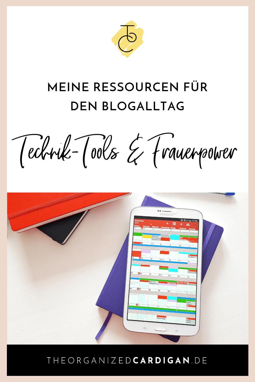 Blogging Tipps von und für Bloggerinnen - meine Ressourcen, die mich durch den Blogalltag bringen