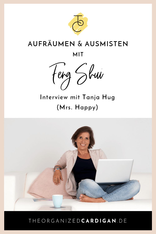 Aufräumen und Ausmisten mit Feng Shui - Interview mit Tanja Hug - Mrs. Happy