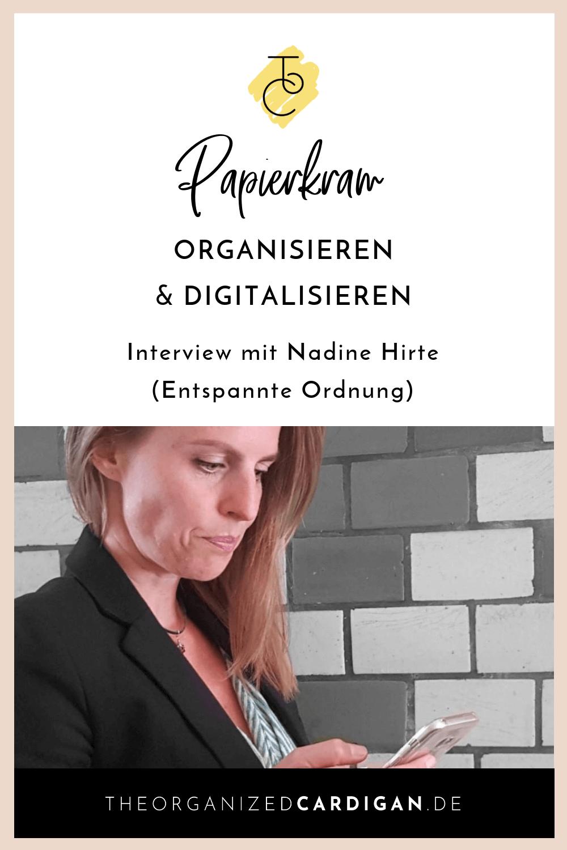Papierkram organisieren und digitalisieren - Video-Interview mit Nadine Hirte (Entspannte Ordnung)