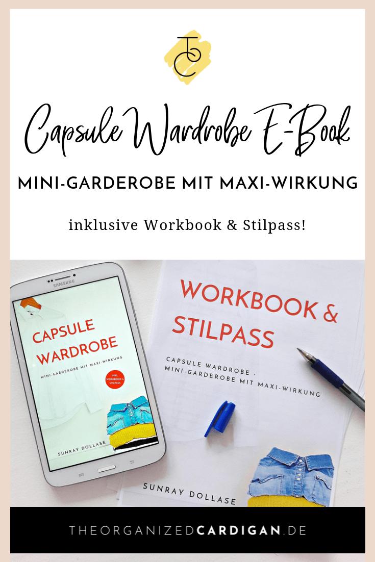 Capsule Wardrobe Buch Capsule Wardrobe - Mini-Garderobe mit Maxi-Wirkung